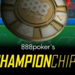 Series of microtournaments 888poker's ChampionChips – 23-30 July