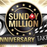 Sunday Million Anniversary Edition: Take 2 at PokerStars